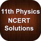 11th Physics NCERT Solutions