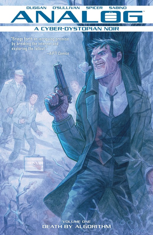 Analog: A Cyber-Dystopian Noir: Collected Editions (2018) - complete