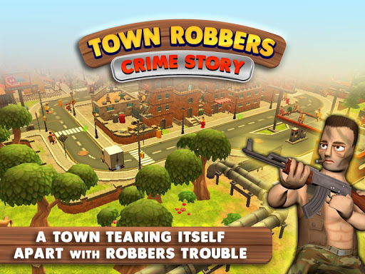 Town Robbers Crime Story