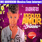 MC BRUNINHO Música Sin internet 2019