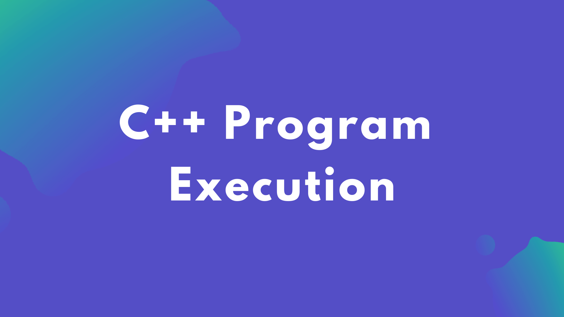 C++ Programs Typing And Execution