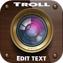 troll photo edit with text fon icon