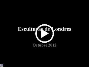 Video: Esculturas de Londres. Octubre 2012