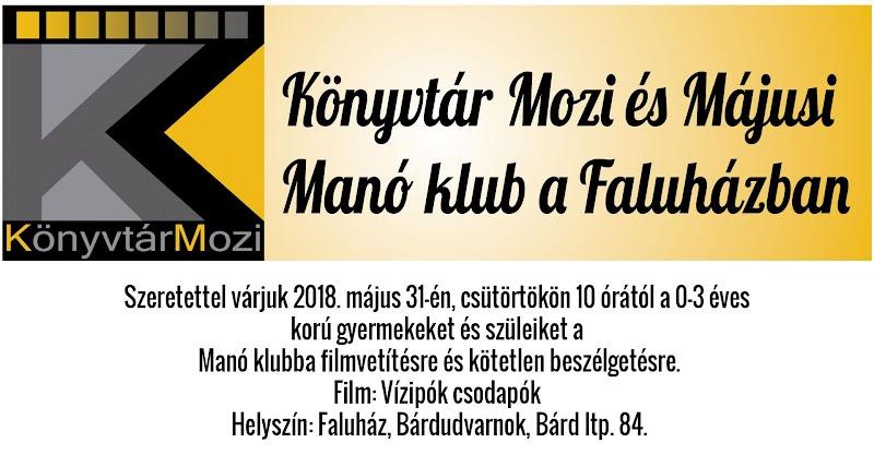 Könyvtár Mozi és Májusi Manó klub a Faluházban 2018 május
