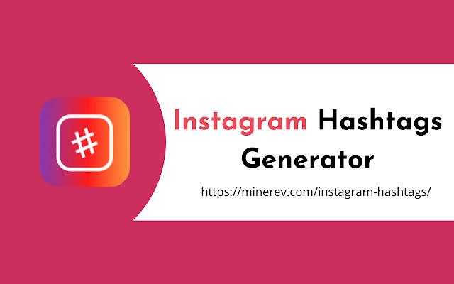 Instagram Hashtags Generator