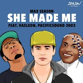 She Made Me (feat. Vas Leon & Pacificsound3003)