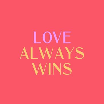 Love Always Wins - Instagram Post template