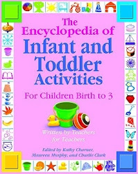 The Encyclopedia of Infant and Toddlers Activities for Children Birth to 3 - Gryphon House