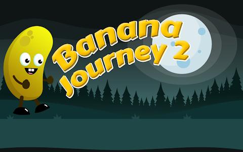 Banana Journey 2 screenshot 0