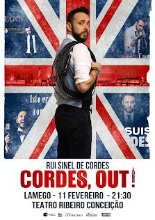 Rui Sinel de Cordes - Cordes, Out - Teatro Ribeiro Conceição - Lamego - 11 de fevereiro