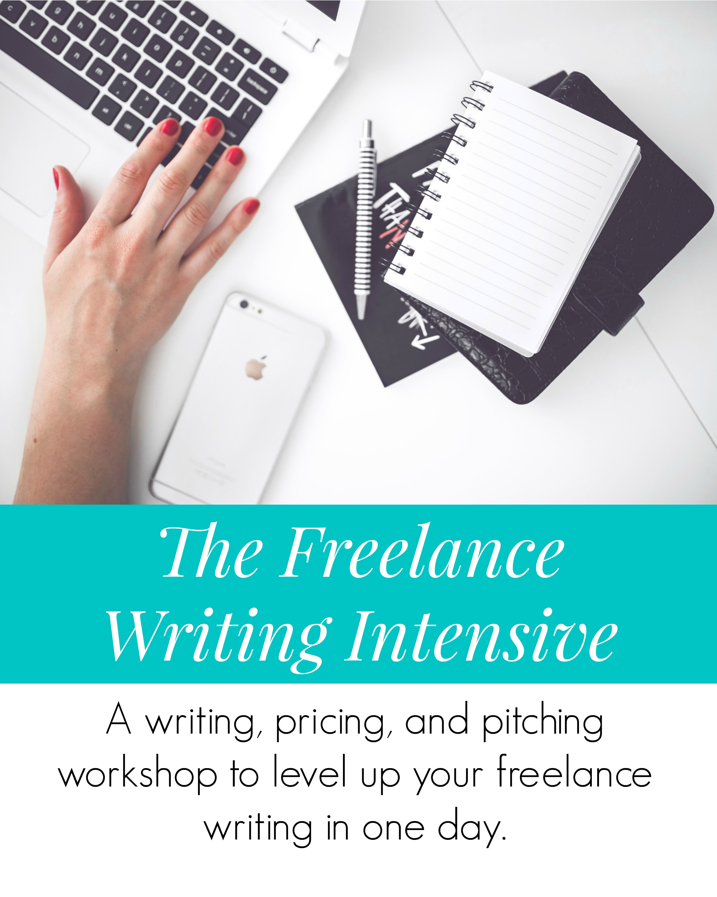 A 1-day writing workshop to help you level-up your freelance writing biz!