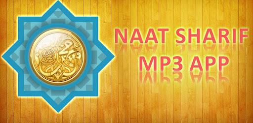 Naat Sharif mp3 App - Apps on Google Play