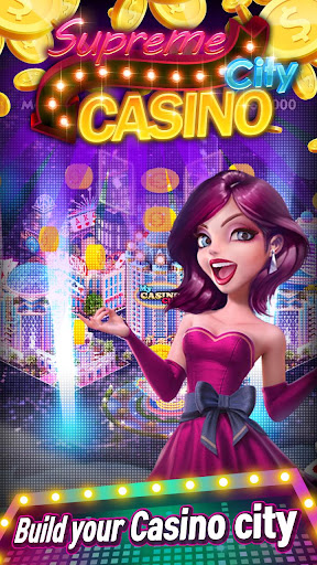 Supreme Casino City 1.0.5 {cheat|hack|gameplay|apk mod|resources generator} 1
