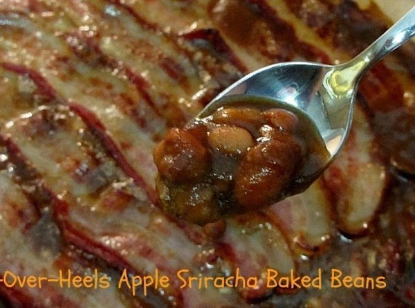 Try my http://www.justapinch.com/recipes/main-course/pork/head-over-heels-apple-sriracha-baked-beans.html?p=1 ... HEAVENLY!!