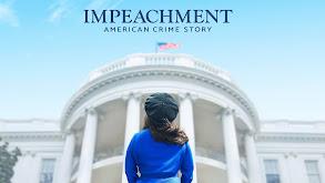 Impeachment: American Crime Story thumbnail