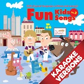 Fun Kids Songs, Vol. 2 (Karaoke Versions)