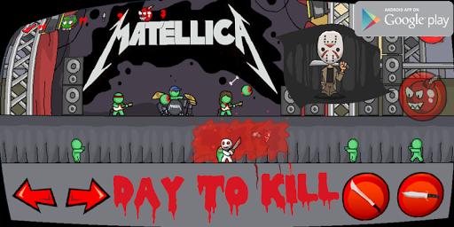 Day to Kill