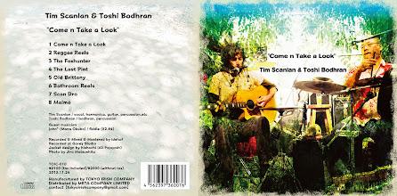 """Photo: Tim Scanlan & Toshi Bodhran 「""""Come n Take a Look""""」 CDジャケット試作別案 2013.10"""