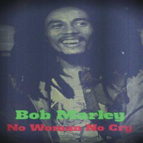 No Woman No Cry Song