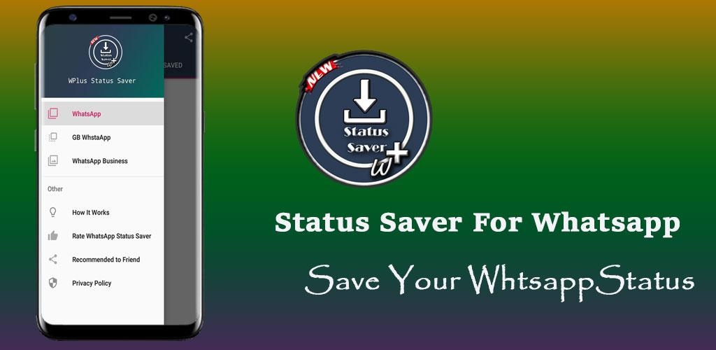 Download Wplus Status Saver Images Videos Save Apk