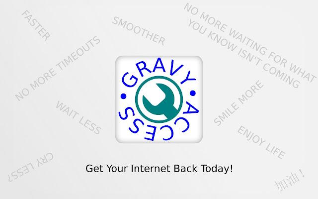 GravyAccess - Don't be Blocked!
