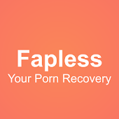 Fapless - Your Porn Recovery