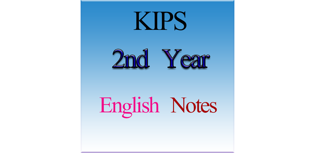 Download KIPS 2nd Year English Notes APK latest version app