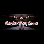 Harder They Come (feat. Haloe, Da Chief & Wizdom on Hook)