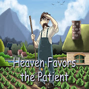 Heaven Favors the Patient