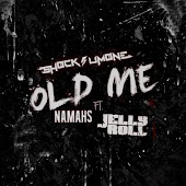 Old Me (feat. Namahs & Jelly Roll)