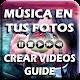 Download Fotos con Música & Texto /Crear Videos Guia / Foto For PC Windows and Mac