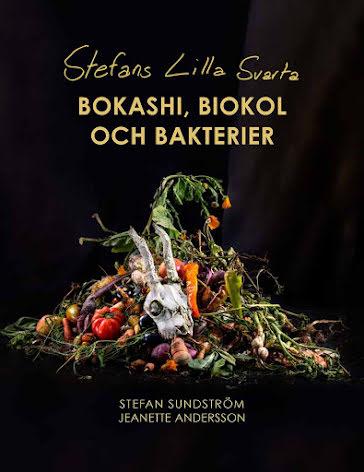 Stefans lilla svarta - Bokashi biokol & bakterier