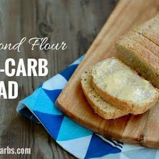 Low-Carb Almond Flour Bread.