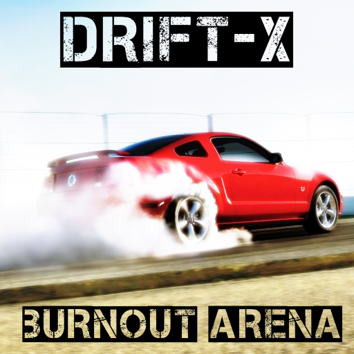 DRIFT-X : BURNOUT ARENA