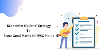 Economics Optional Strategy: How To Score Good Marks and Crack UPSC