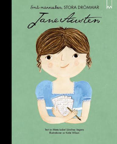 Små människor, stora drömmar : Jane Austen