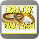 Download Cara Cek Emas Asli For PC Windows and Mac