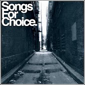 Songs For Choice (Compilation)