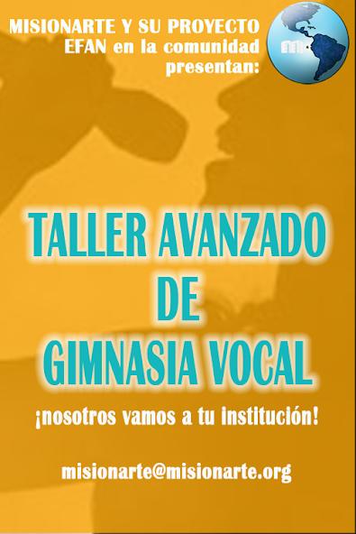 TALLER AVANZADO DE GIMNASIA VOCAL EFAN MISIONARTE