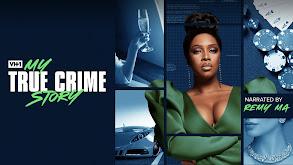 My True Crime Story thumbnail