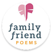 Family Friend Poems - Loving. Healing.Touching.