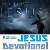 Follow Jesus Daily Devotional