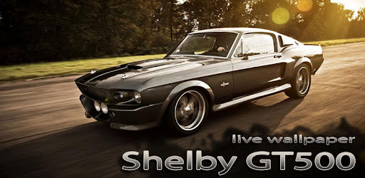 Shelby Gt500 Live Wallpaper Apps On Google Play