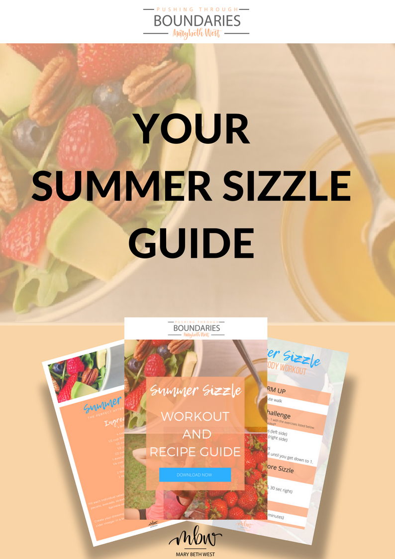 Mary-Beth West Pushing Through Boundaries Summer Sizzle Guide