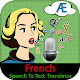 Download French Speech To Text Translator For PC Windows and Mac