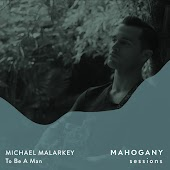 To Be a Man (Mahogany Sessions)