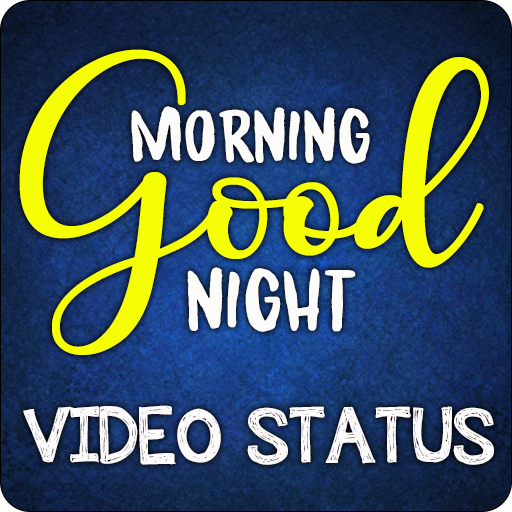 Good Morning And Good Night Video Status Apps Bei