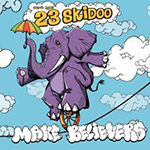 Secret Agent 23 Skidoo: Make Believers album cover