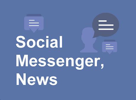 Social Messenger, Social News