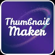 Thumbnail Maker 2019 For YouTube